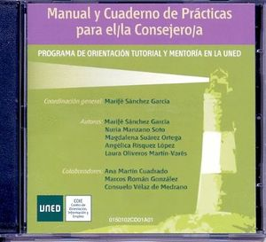 MANUAL Y CUADERNO DE PRÁCTICAS PARA EL/LA CONSEJERO/A. PROGRAMA DE ORIENTACIÓN TUTORIAL Y MENTORIA E