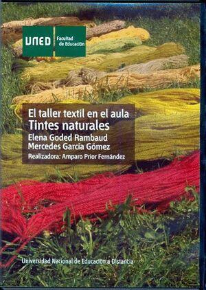 EL TALLER TEXTIL EN EL AULA: TINTES NATURALES