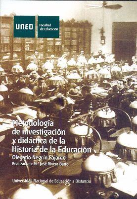 METODOLOGÍA DE INVESTIGACIÓN Y DIDÁCTICA DE LA HISTORIA DE LA EDUCACIÓN (2 CDS)