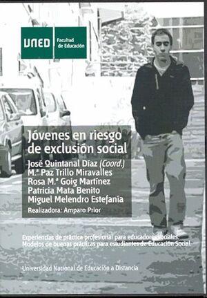JÓVENES EN RIESGO DE EXCLUSIÓN SOCIAL. EXPERIENCIAS DE PRÁCTICA PROFESIONAL PARA EDUCADORES SOCIALES