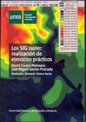 LOS SIG RASTER: REALIZACIÓN DE EJERCICIOS PRÁCTICOS