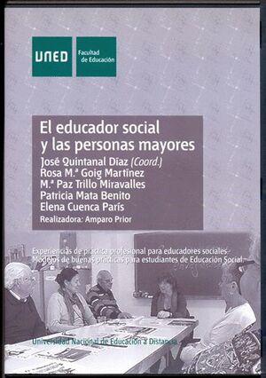 EL EDUCADOR SOCIAL Y LAS PERSONAS MAYORES. EXPERIENCIAS DE PRÁCTICA PROFESIONAL PARA EDUCADORES SOCI