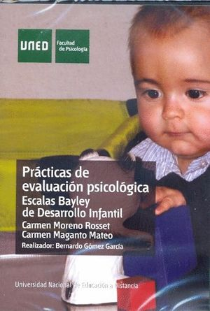 PRÁCTICAS DE EVALUACIÓN PSICOLÓGICA. ESCALAS BAYLEY DE DESARROLLO INFANTIL