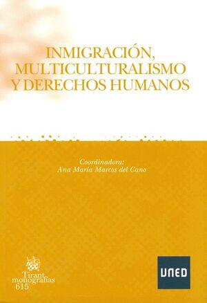 INMIGRACIÓN, MULTICULTURALISMO Y DERECHOS HUMANOS