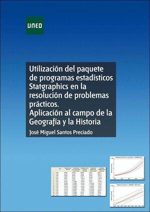 UTILIZACIÓN DEL PAQUETE DE PROGRAMAS ESTADÍSTICOS STATGRAPHICS EN LA RESOLUCIÓN DE PROBLEMAS PRÁCTIC