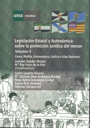 LEGISLACIÓN ESTATAL Y AUTONÓMICA SOBRE LA PROTECCIÓN JURÍDICA DEL MENOR. CEUTA, MELILLA, EXTREMADURA