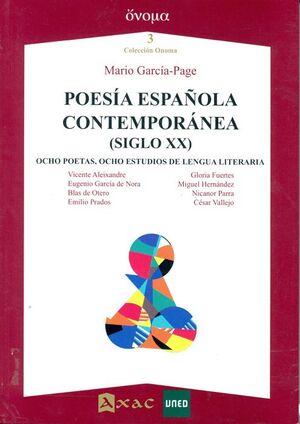 POESÍA ESPAÑOLA CONTEMPORÁNEA (SIGLO XX)