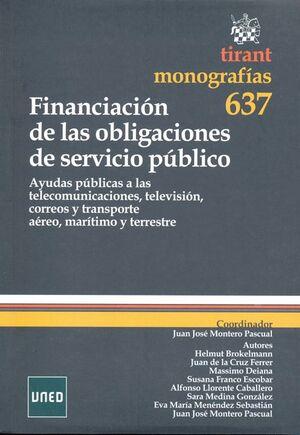 FINANCIACIÓN DE LAS OBLIGACIONES DE SERVICIO PÚBLICO. AYUDAS PÚBLICAS A LAS TELECOMUNICACIONES, TELE