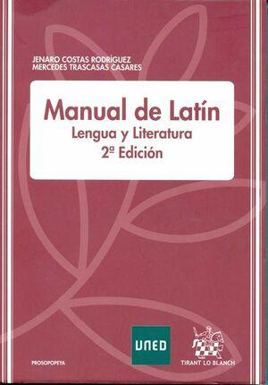 MANUAL DE LATÍN. LENGUA Y LITERATURA. 2ª EDICIÓN