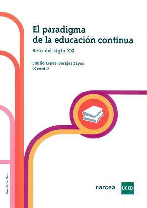 EL PARADIGMA DE LA EDUCACIÓN CONTINUA. RETO DEL SIGLO XXI