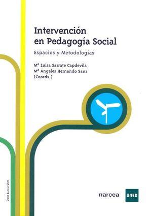 INTERVENCIÓN EN PEDAGOGÍA SOCIAL. ESPACIOS Y METODOLOGÍAS