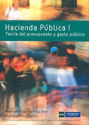 HACIENDA PÚBLICA I. TEORÍA DEL PRESUPUESTO Y GASTO PÚBLICO
