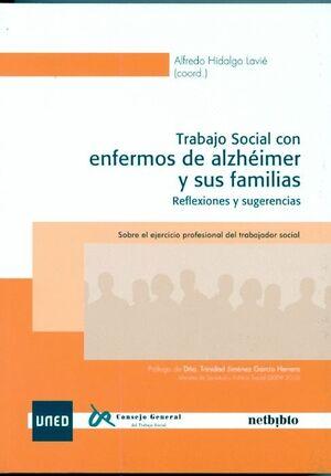 TRABAJO SOCIAL CON ENFERMOS DE ALZHEIMER Y SUS FAMILIAS