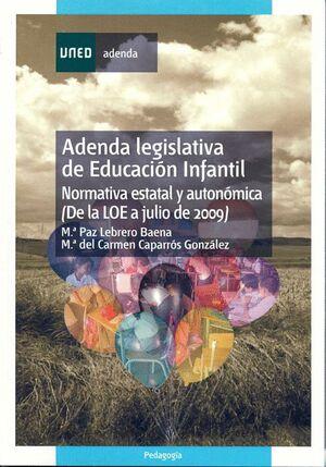 ADENDA LEGISLATIVA DE EDUCACIÓN INFANTIL (NORMATIVA ESTATAL Y AUTONÓMICA DE LA LOE A JULIO 2009).