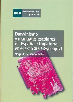 DARWINISMO Y MANUALES ESCOLARES EN ESPAÑA E INGLATERRA EN EL SIGLO XIX (1870-1902)