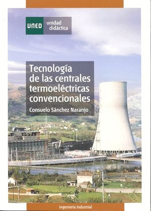 TECNOLOGÍA DE LAS CENTRALES TERMOELÉCTRICAS CONVENCIONALES
