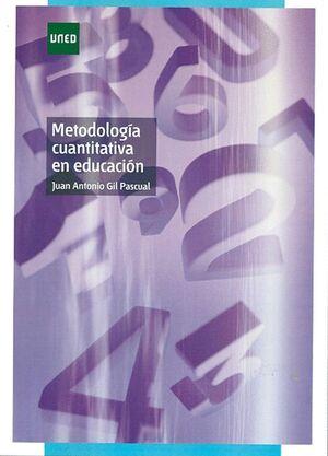 METODOLOGÍA CUANTITATIVA EN EDUCACIÓN