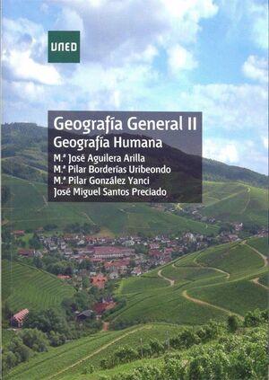 GEOGRAFÍA GENERAL II GEOGRAFÍA HUMANA