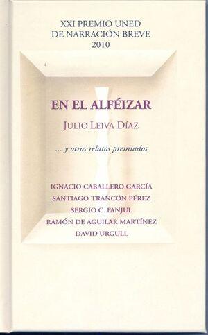 EN EL ALFÉIZAR Y OTROS RELATOS PREMIADOS. XXI PREMIO UNED DE NARRACIÓN BREVE 2010