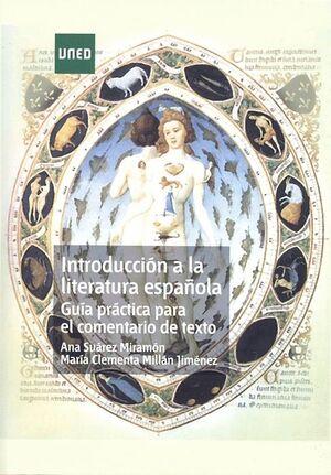 INTRODUCCIÓN A LA LITERATURA ESPAÑOLA. GUÍA PRÁCTICA PARA EL COMENTARIO DE TEXTO