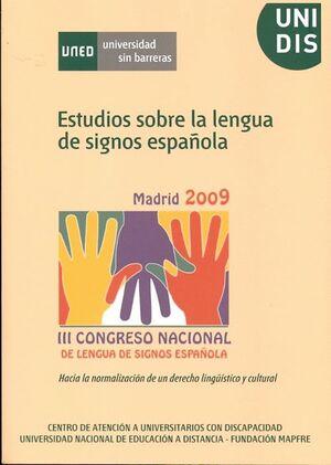 ESTUDIOS SOBRE LA LENGUA DE SIGNOS ESPAÑOLA. III CONGRESO NACIONAL DE LENGUA DE SIGNOS ESPAÑOLA. HAC