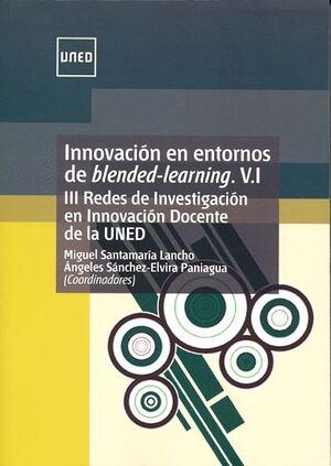 INNOVACIÓN EN ENTORNOS DE BLENDED-LEARNING. V.I. III REDES DE INSVESTIGACIÓN EN INNOVACIÓN DOCENTE D