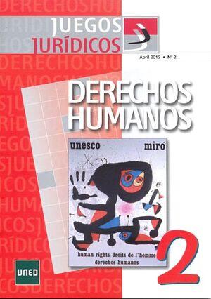 JUEGOS JURÍDICOS. DERECHOS HUMANOS Nº 2