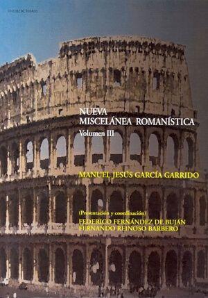 NUEVA MISCELÁNEA ROMANÍSTICA III