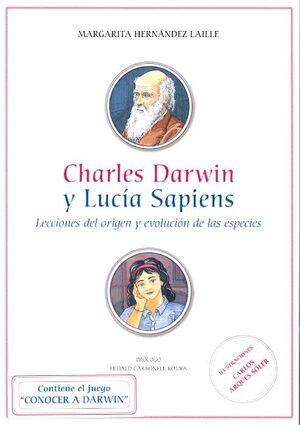 CHARLES DARWIN Y LUCIA SAPIENS. LECCIONES DEL ORIGEN Y EVOLUCIÓN DE LAS ESPECIES