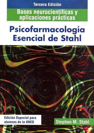 PSICOFARMACOLOGÍA ESENCIAL DE STAHL. BASES NEUROCIENTÍFICAS Y APLICACIONES PRÁCTICAS (4ª EDICIÓN)
