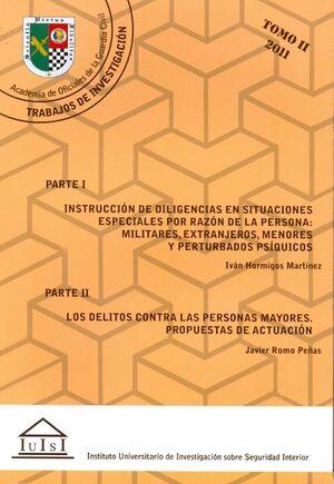 INSTRUCCIÓN DE DILIGENCIAS EN SITUACIONES ESPECIALES POR RAZÓN DE LA PERSONA: MILITARES, EXTRANJEROS