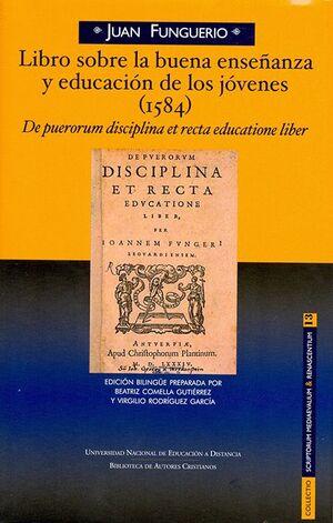 LIBRO SOBRE LA BUENA ENSEÑANZA Y EDUCACIÓN DE LOS JÓVENES (1584)
