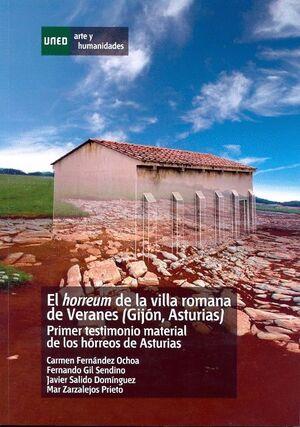 EL HORREUM DE LA VILLA ROMANA DE VERANES (GIJÓN, ASTURIAS). PRIMER TESTIMONIO MATERIAL DE LOS HÓRREO