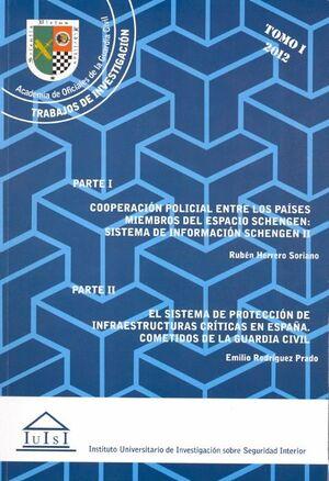 COOPERACIÓN POLICIAL ENTRE LOS PAÍSES MIEMBROS DEL ESPACIO SCHENGEN: SISTEMA DE INFORMACIÓN SCHENGEN