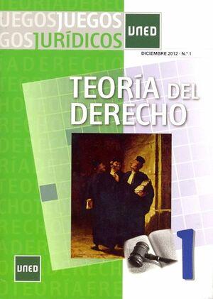 JUEGOS JURÍDICOS. TEORÍA DEL DERECHO Nº 1. DICIEMBRE 2012