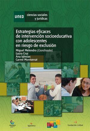 ESTRATEGIAS EFICACES DE INTERVENCIÓN SOCIOEDUCATIVA CON ADOLESCENTES EN RIESGOS
