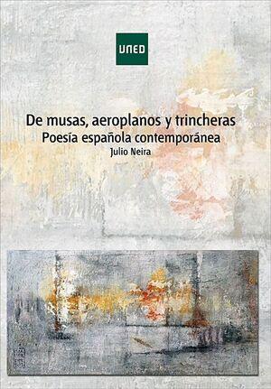 DE MUSAS, AEROPLANOS Y TRINCHERAS