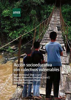 ACCIÓN SOCIOEDUCATIVA CON COLECTIVOS VULNERABLES