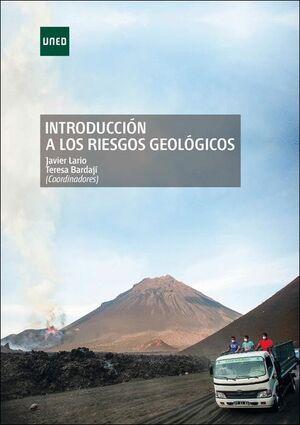 INTRODUCCIÓN A LOS RIESGOS GEOLÓGICOS
