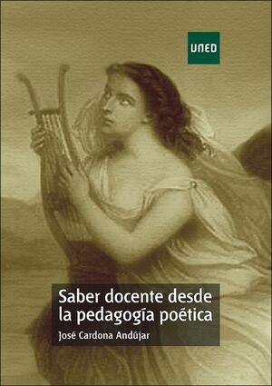 SABER DOCENTE DESDE LA PEDAGOGÍA POÉTICA