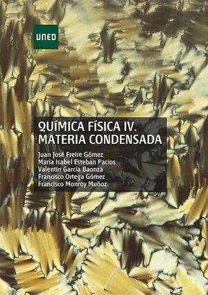 QUÍMICA FÍSICA IV. MATERIA CONDENSADA