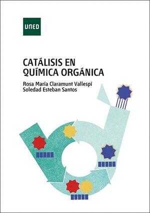 CATÁLISIS EN QUÍMICA ORGÁNICA