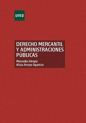 DERECHO MERCANTIL Y ADMINISTRACIONES PÚBLICAS