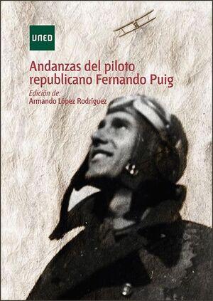 ANDANZAS DEL PILOTO REPUBLICANO FERNANDO PUIG