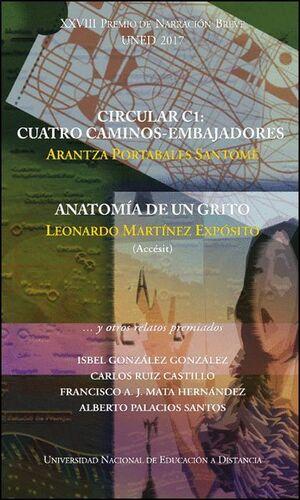 CIRCULAR C1: CUATRO CAMINOS-EMBAJADORES / ANATOMÍA DE UN GRITO