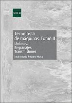 TECNOLOGÍA DE MÁQUINAS. TOMO II