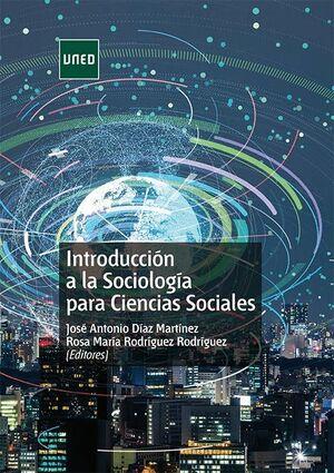 INTRODUCCIÓN A LA SOCIOLOGÍA PARA CIENCIAS SOCIALES