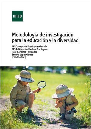 METODOLOGÍA DE INVESTIGACIÓN PARA LA EDUCACIÓN Y LA DIVERSIDAD