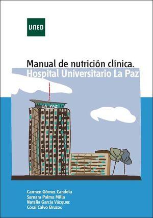 MANUAL DE NUTRICIÓN CLÍNICA. HOSPITAL UNIVERSITARIO LA PAZ