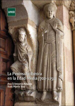 LA PENÍNSULA IBÉRICA EN LA EDAD MEDIA (700-1250)